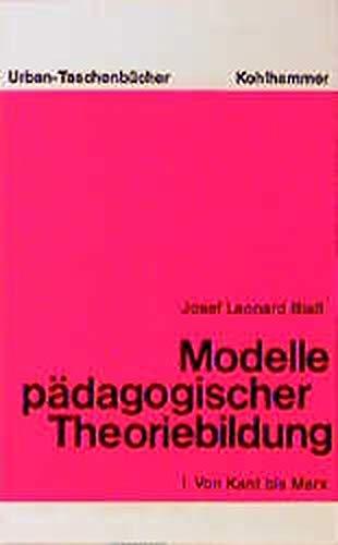 9783170046344: Modelle padagogischer Theoriebildung (Urban-Taschenbucher ; Bd. 269-270) by B...