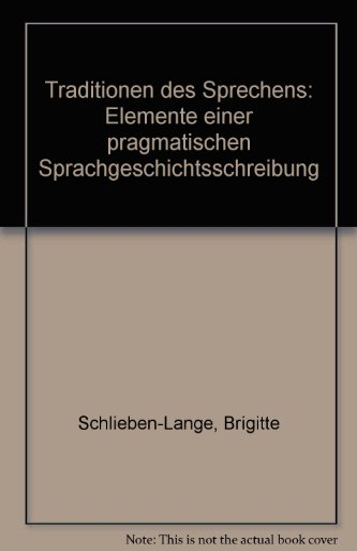 9783170052185: Traditionen des Sprechens: Elemente einer pragmatischen Sprachgeschichtsschreibung