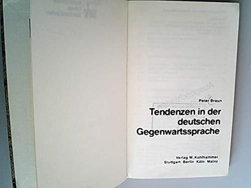 9783170052222: Tendenzen in der deutschen Gegenwartssprache (Urban-Taschenbücher)