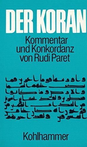 9783170057432: Der Koran: Kommentar und Konkordanz von Rudi Paret (1980 German Paperback Edition)