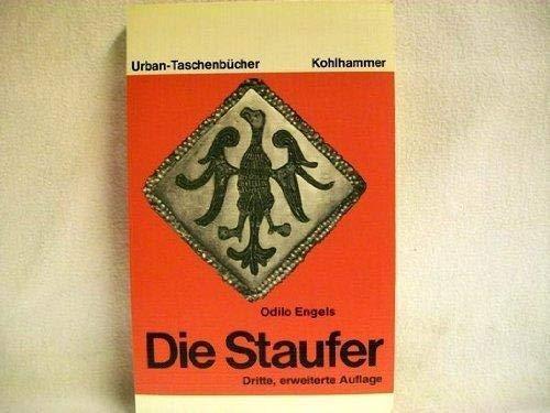 9783170071131: Die Staufer (Kohlhammer Urban-Taschenbücher) (German Edition)