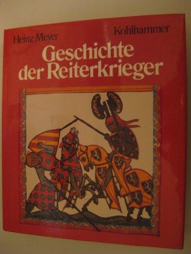 9783170073470: Geschichte der Reiterkrieger