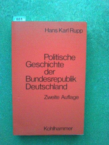 Politische Geschichte der Bundesrepublik Deutschland: Entstehung und: Rupp, Hans Karl