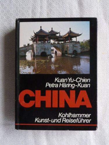 9783170077423: China: Kunst- und Reisefuhrer mit Landeskunde (Kohlhammer Kunst- und Reisefuhrer) (German Edition)