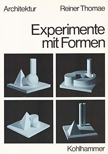 9783170079274: Experimente mit Formen