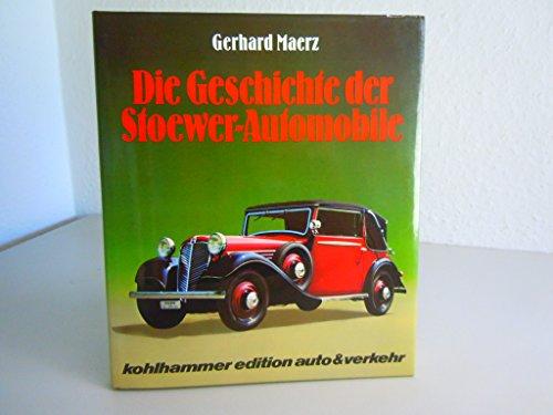 9783170079311: Die Geschichte der Stoewer-Automobile