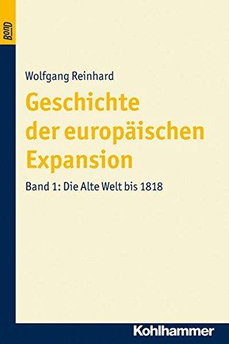 Die Alte Welt bis 1818: Wolfgang Reinhard