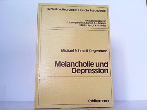 9783170079779: Melancholie und Depression: Zur Problemgeschichte der depressiven Erkrankungen seit Beginn des 19. Jahrhunderts (Psychiatrie, Neurologie, klinische Psychologie) (German Edition)