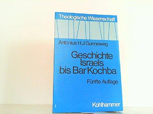 9783170086012: Geschichte Israels bis Bar Kochba
