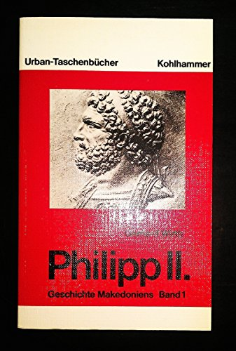9783170088207: Philipp II., Bd 1