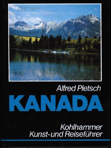 9783170090361: Kanada. Kunst- und Reiseführer mit Landeskunde und Exkursionsvorschlägen