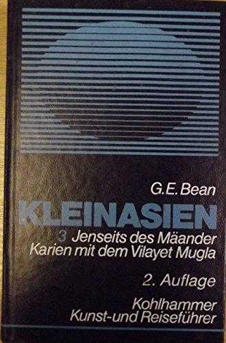 9783170090736: Bean, George E., Bd.3 : Jenseits des Mäander Karien mit dem Vilayet Mugla