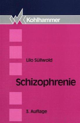 9783170092587: Schizophrenie