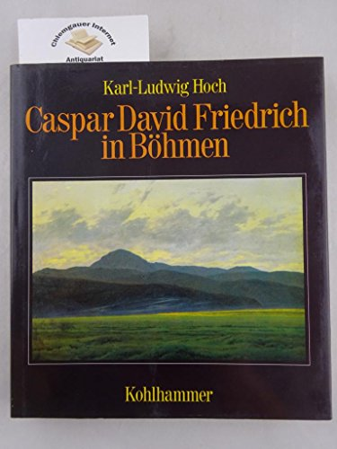 9783170094062: Caspar David Friedrich in Böhmen: Bergsymbolik in der romantischen Malerei (German Edition)