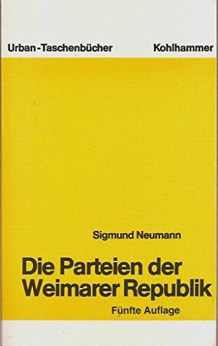 9783170094901: Die Parteien der Weimarer Republik.