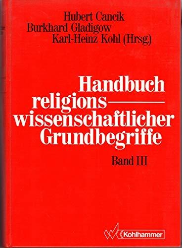 9783170095557: Handbuch religionswissenschaftlicher Grundbegriffe - Bd. 3 - Gesetz - Kult