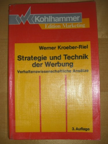 9783170101937: Strategie und Technik der Werbung: Verhaltenswissenschaftliche Ansätze (Kohlhammer Edition Marketing) (German Edition)
