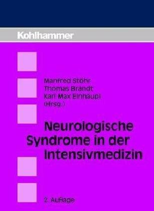 9783170102231: Neurologische Syndrome in der Intensivmedizin. Differentialdiagnose und Akuttherapie