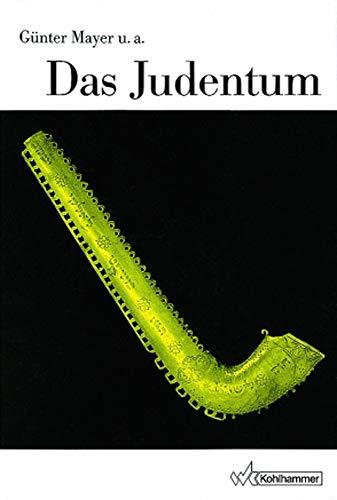 9783170102699: Das Judentum (Die Religionen Der Menschheit) (German Edition)