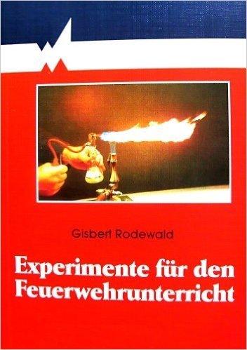 9783170102767: Experimente für den Feuerwehrunterricht