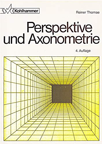 9783170107649: Perspektive und Axonometrie