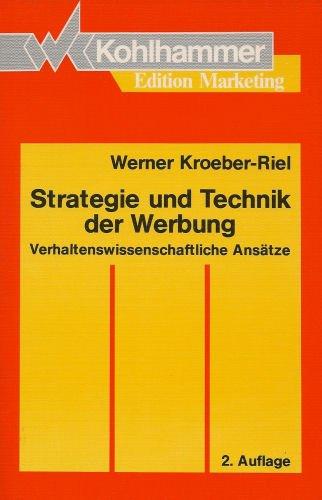 9783170110656: Strategie und Technik der Werbung. Verhaltenswissenschaftliche Ansätze