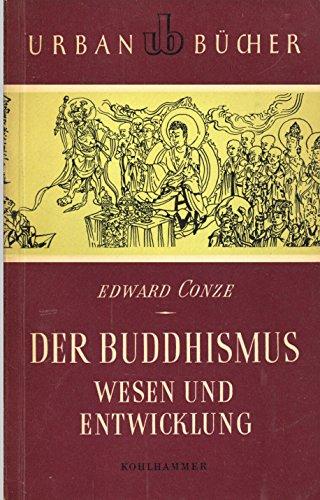 Der Buddhismus: Wesen und Entwicklung (Urban-Taschenbücher): Conze, Edward: