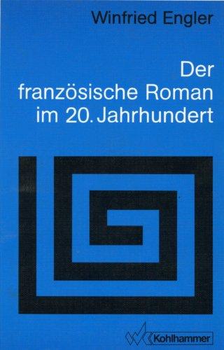 9783170113190: Der franzosische Roman im 20. Jahrhundert: Welt im Text, Text als Welt (Sprache und Literatur) (German Edition)