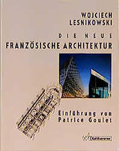 9783170116542: Die neue französische Architektur