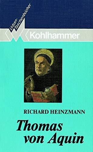9783170117761: Thomas von Aquin: Eine Einführung in sein Denken. Mit ausgewählten lateinisch-deutschen Texten