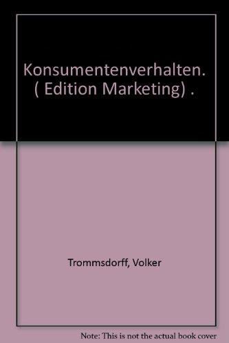 Konsumentenverhalten: Volker Trommsdorff