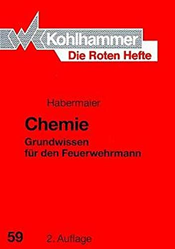 9783170122222: Chemie: Grundwissen für den Feuerwehrmann