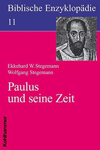 9783170123403: Paulus und seine Zeit (Biblische Enzyklopadie)