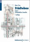 9783170124219: Städtebau I. Städtebauliches Entwerfen