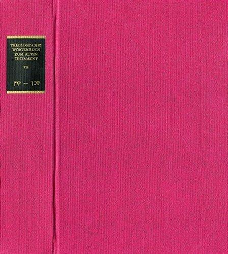 Theologisches Wörterbuch zum alten Testament Band 7 [Hardcover]