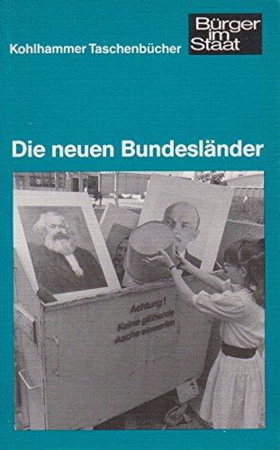 9783170127111: Die neuen Bundesländer (Kohlhammer Taschenbücher)