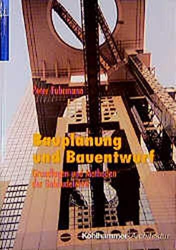 9783170127432: Bauplanung und Bauentwurf: Grundlagen und Methoden der Gebäudelehre