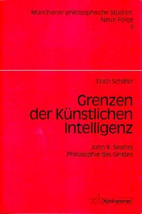 Grenzen der künstlichen Intelligenz: John R. Searles: Schäfer, Erich