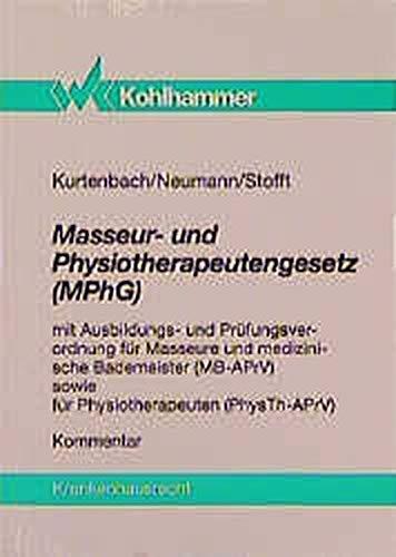 9783170129771: Masseurgesetz und Physiotherapeutengesetz (MPhG)