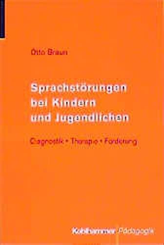 9783170131880: Sprachstörungen bei Kindern und Jugendlichen. Diagnostik - Therapie - Förderung