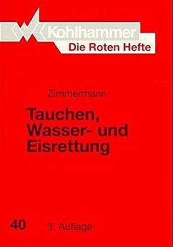 9783170132061: Die Roten Hefte, Bd.40, Tauchen, Wasserrettung und Eisrettung