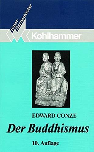 Urban Taschenbücher, Bd.5, Der Buddhismus: Conze, Edward