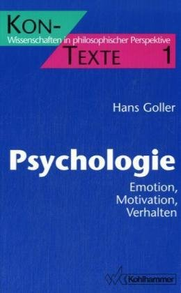 Psychologie. Emotion, Motivation, Verhalten.