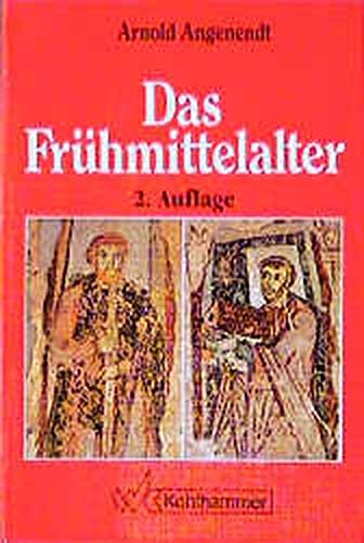 9783170136809: Das Frühmittelalter. Die abendländische Christenheit von 400 bis 900