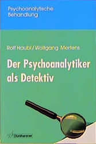 9783170141483: Der Psychoanalytiker als Detektiv.