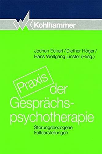 9783170144026: Praxis der Gesprächspsychotherapie: Störungsbezogene Falldarstellungen