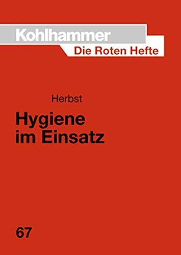 9783170144576: Hygiene im Einsatz: Ein Leitfaden für Feuerwehr und Rettungsdienst