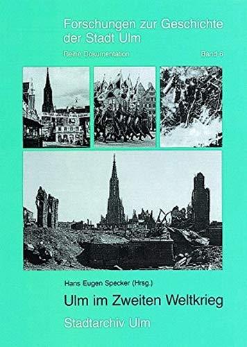 9783170144934: Ulm im Zweiten Weltkrieg (Forschungen zur Geschichte der Stadt Ulm)