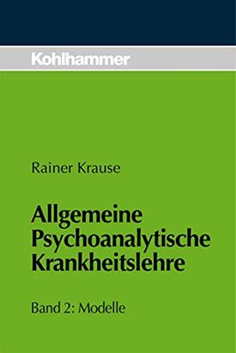 9783170145436: Allgemeine psychoanalytische Krankheitslehre 2. Modelle