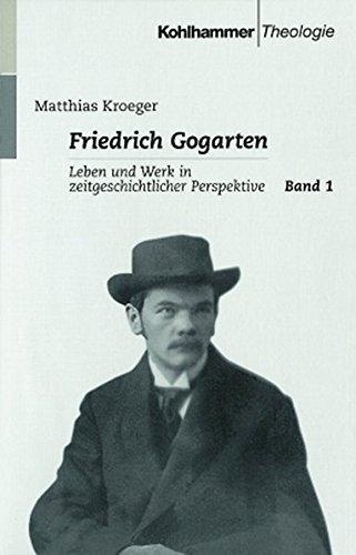 Friedrich Gogarten 1: Matthias Kroeger